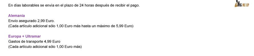 En días laborables se envía en el plazo de 24 horas después de recibir el pago. Alemania: Envío asegurado 2,99 Euro. (Cada artículo adicional sólo 1,00 Euro más hasta un máximo de 5,99 Euro) | Europa + Ultramar: Gastos de transporte 4,99 Euro (Cada artículo adicional sólo 1,00 Euro más)